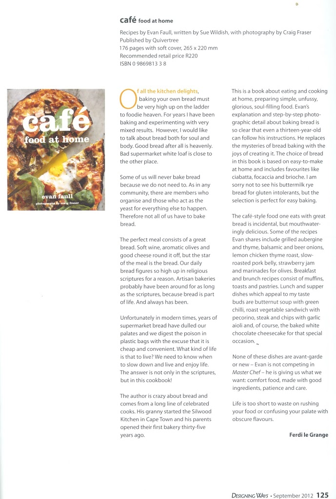 Café Food at Home, reviewed by Ferdi le Grange, from the September 2012 issue of Designing Ways