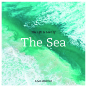 The Life and Love of The Sea Cover_small