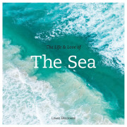 The-Life-and-Love-of-The-Sea-Cover_web