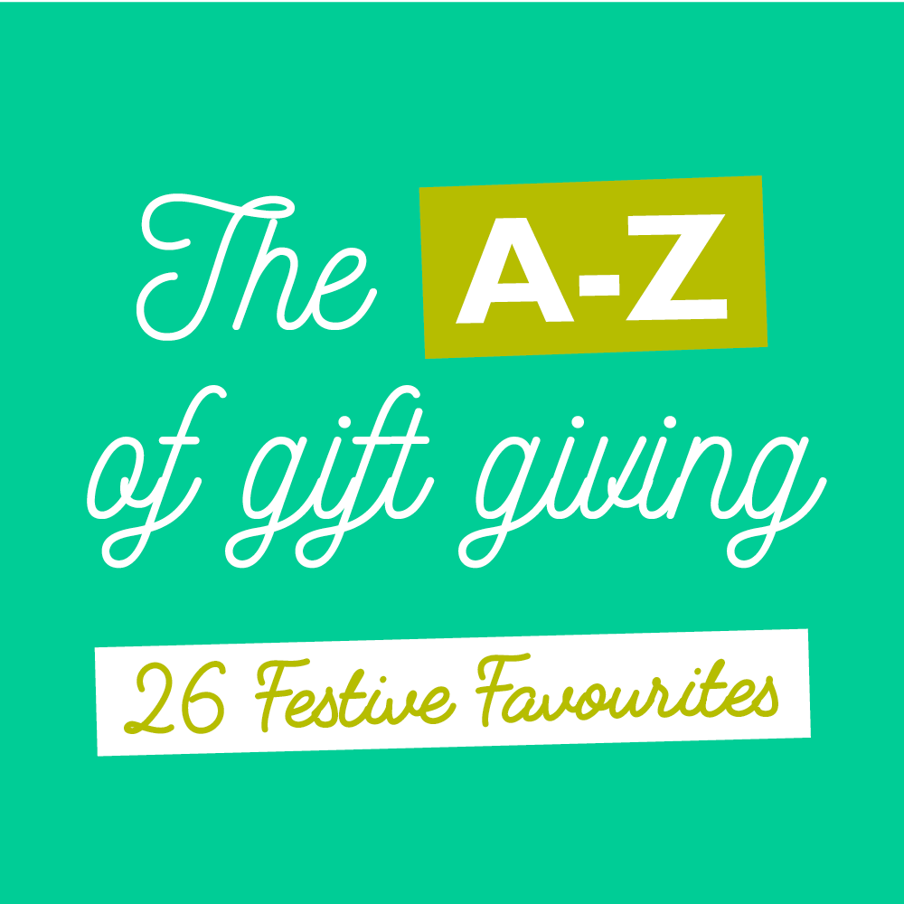 The A-Z of Gift Giving