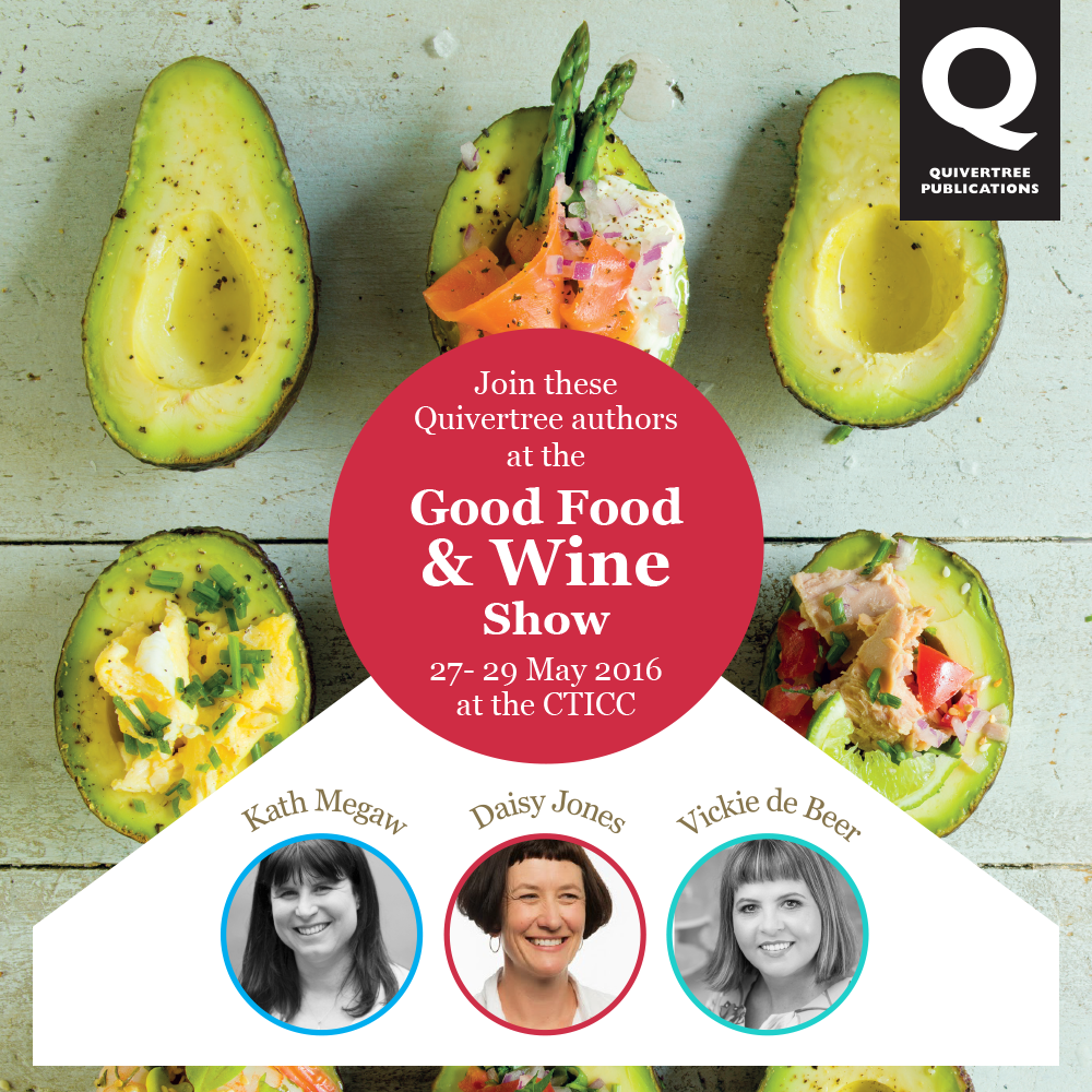 Join these Quivertree Authors at the Good Food & Wine Show