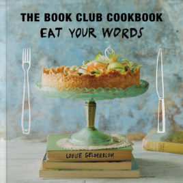 Eat your words, the bookclub cookbook