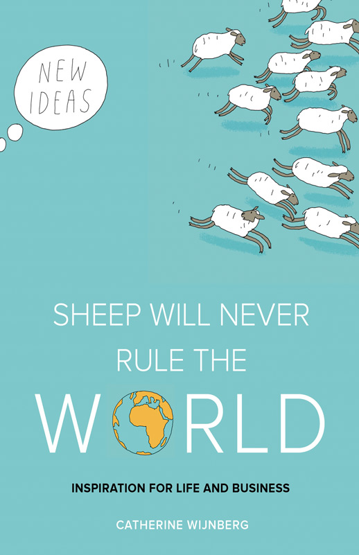 SHEEP WILL NEVER RULE THE WORLD